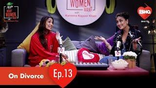 Malaika Arora & Kareena Kapoor Khan - Divorce & Women | Dabur Amla What Women Want | 104.8 Ishq