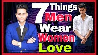 7 Things Men Wear That Women Love (In Hindi) | Attract Girls with Your Personality