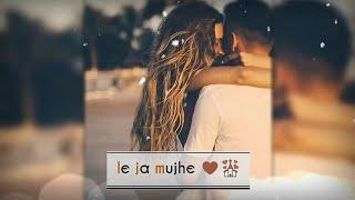 Le Ja Mujhe Sath Tere ???? || Female Version || Girls Love Status ???? || AndroLyrics