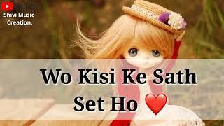 ????Status For Girls Single WhatsApp Status Videos    New Sad Heart'???? Touching WhatsApp Status Vi