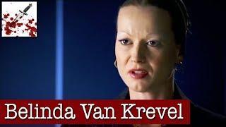 Belinda Van Krevel (Exclusive Jail Interview)