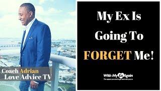 Will My Ex Forget About Me | Will Your Ex Forget You During No Contact?