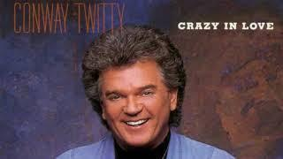 Conway Twitty - When You're In Love With A Beautiful Woman
