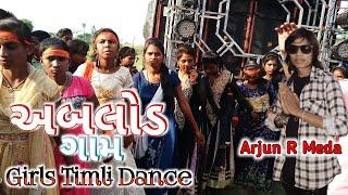 Arjun R Meda  || Ganpati Visarjan // Dahod - અભલોડ ગામ // Girls Timli Dance - Dhamakedar dance