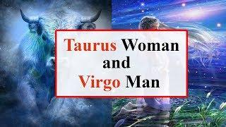 Taurus woman and virgo man love compatibility