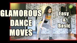 Glamorous Dance moves for Girls | Hot Dance Steps | Easy & Basic | Beginners Dance