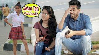 Cute School girl; Prank | Kya Maal Hai Teri Behen Prank | Prank On Cute Girls | Best Prank, {BRbhai}