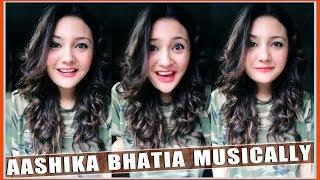 Aashika Bhatia Musically Video 2018 Compilation - Indian Girls Musically - Top Musically