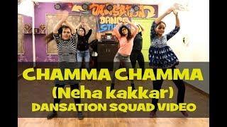 Chamma Chamma | Elli AvrRam,  | Neha Kakkar | Girls Dance Video | Dansation Dance Studio