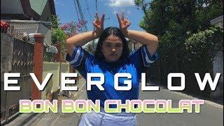 FAT GIRL DANCES TO 'EVERGLOW (에버글로우) - 봉봉쇼콜라 (Bon Bon Chocolat) DANCE COVER PH || SLYPINAYSLAY