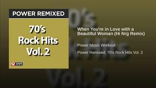When You're in Love with a Beautiful Woman (Hi Nrg Remix)