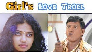Tamil girls love version troll | Tamil movie troll | Tamil comedy troll | Part-1 | Make it simple