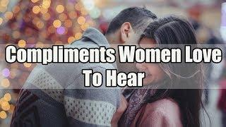 Compliments Women Love To Hear