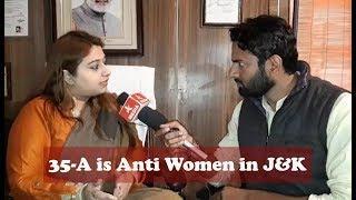 35-A is Anti Women in J&K
