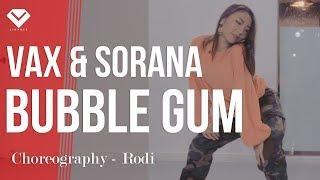 VAX & Sorana - Bubble Gum | Dance Choreography 안무 최지수 Rodi | Girls Hiphop Class by LJ DANCE