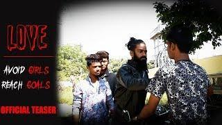 Love : Avoid Girls Reach Goals ????Teaser||Latest Telugu Teaser 2018||Rockstar Guyzzz