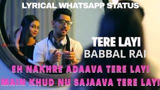Tere Layi | Babbal Rai | Whatsapp Status | ????Girls Love❣️Whatsapp Status #AjitGiri