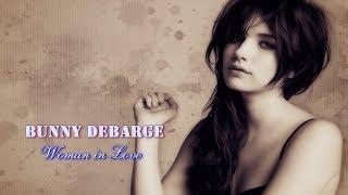 Bunny DeBarge - Woman in Love HD (tradução)