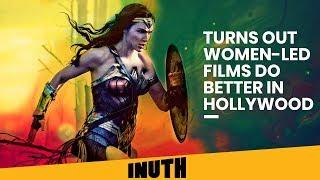 Hollywood: Turns Out Women-Led Films Do Better In Hollywood | Captain Marvel | Wonder Woman