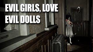 EVIL GIRLS, LOVE EVIL DOLLS! (Pacify - Horror Co-op)