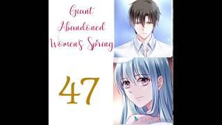 Giant Abandoned Women's Spring chapter 47