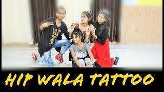 Hip Waala Tattoo Dance Performance For Girls | Freestyle Dance Video |  Santokh Singh