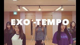 EXO 엑소 - TEMPO 템포 Dance Practice Dance Cover feat.Empire Girls