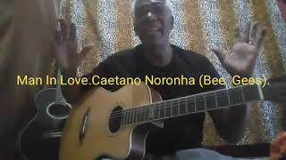 Woman in Love. Caetano Noronha.(Bee Gees)