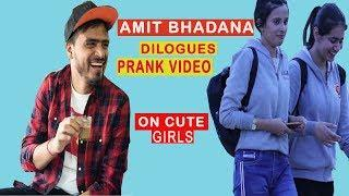 AMIT BHADANA DIALOGUES PRANK VIDEO ON CUTE GIRLS | CHANDIGARH PRANKS &  FILMS CPF | PRANKS IN INDIA