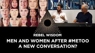 Men and women after #metoo, a new conversation?