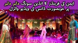 Aiman Khan Mehndi Ceremony - Girls Wedding Dance