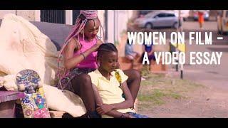 Women On Film - A Video Essay