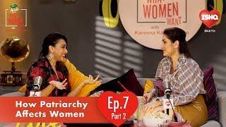 Swara Bhaskar & Kareena Kapoor - Patriarchy & Women - Part2 | Dabur Amla What Women Want | 104.8Ishq