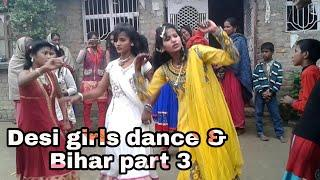 Desi girls dance & Bihar part 3