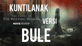 REVIEW FILM THE CURSE OF THE WEEPING WOMEN 2019 - INDONESIA - KUNTILANAK VERSI WESTERN
