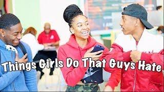 Things Girls Do That Guys Hate || Gabrielle Morris
