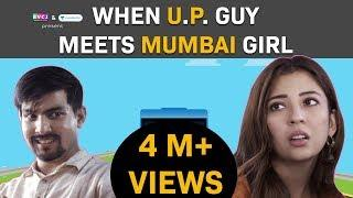 When U.P. Guy Meets MUMBAI Girl   RVCJ   FT. Barkha Singh & Aashqeen