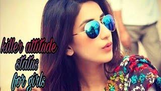 Girls attitude special || whatsapp status video 2018 || by Romantic kudi