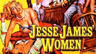 Jesse James Women (Classic Western, English, Cowboy Movie, Full Length) free full western movies