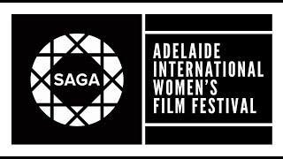SAGA : Adelaide International Women's Film Festival