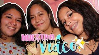 Nuestro primer video | Three Girls