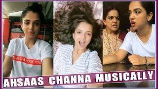 Ahsaas Channa Funny Musically Video Compilation   Indian Girls Musically Videos   Top Musically