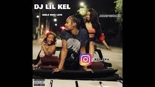 DJ LIL KEL - GIRLS NEED LOVE (JERSEY CLUB MIX)