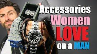 8 Accessories Girls LOVE Guys To Wear!