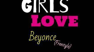 Dalvae - Girls love Beyoncé (Remix)
