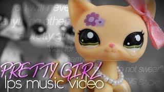 LPS - Pretty Girl - Music Video (Maggie Lindemann)