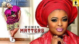WOMEN MATTERS-  latest  2018 yoruba movies |2018 yoruba movies