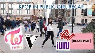 KPOP DANCE IN PUBLIC (Girl Ver. - BLACKPINK, TWICE, SUNMI, RED VELVET, (G)I-DLE, PRISTIN V)