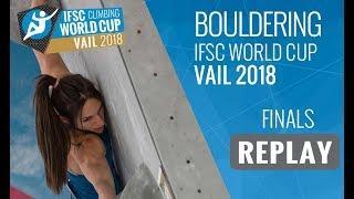 IFSC Climbing World Cup Vail 2018 - Bouldering - Finals - Men/Women