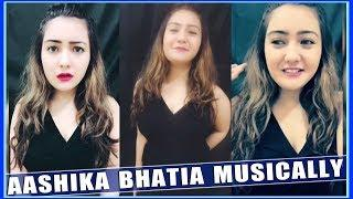 Aashika Bhatia Musically Video Compilation 2018 - Cute Indian Girls Musically  - Top Musically